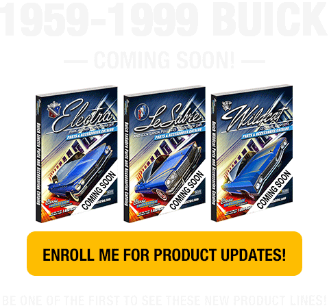 1959-99 Buick - Enroll Me For Product Updates!