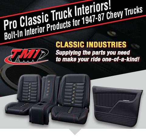 Pro Classic Truck Interiors! Bolt-In Interior Products for 1947-87 Chevy Trucks